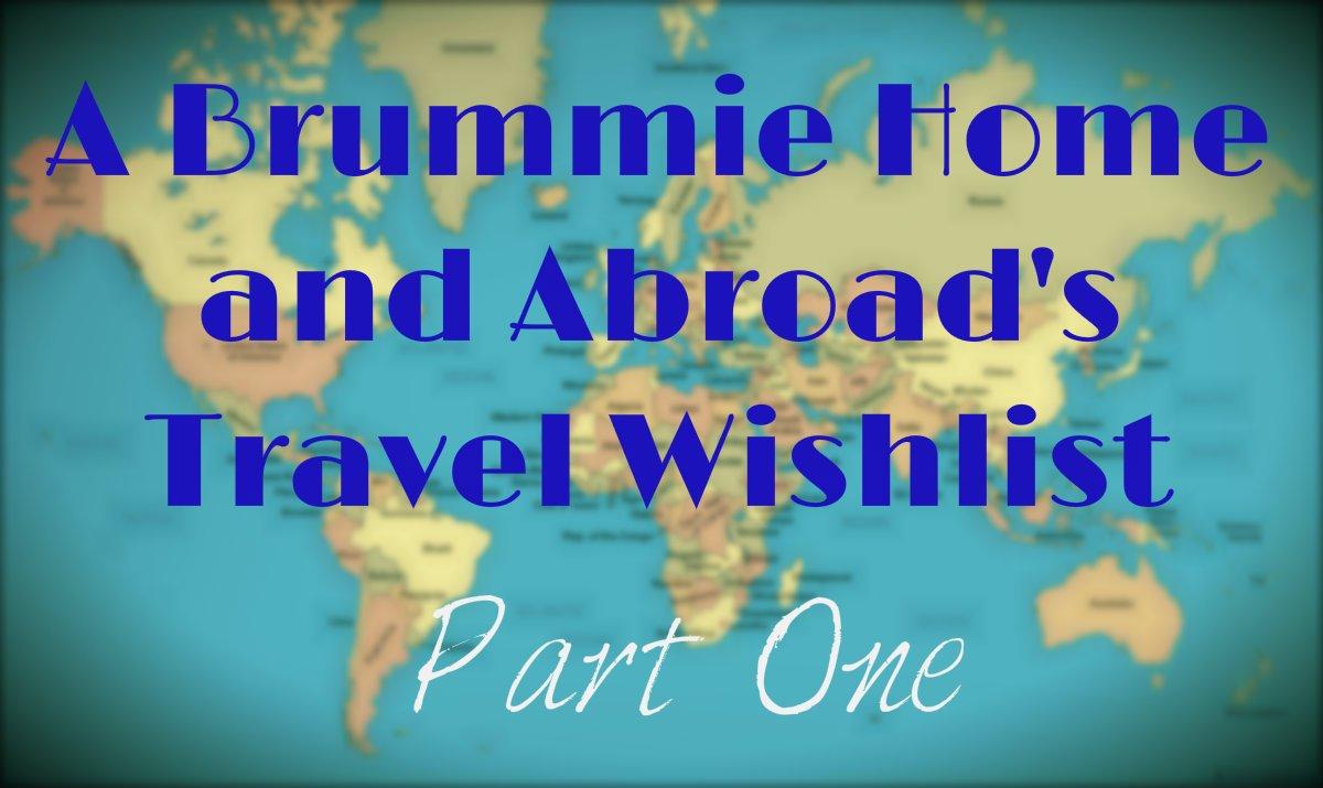 Travel Wishlist Part1