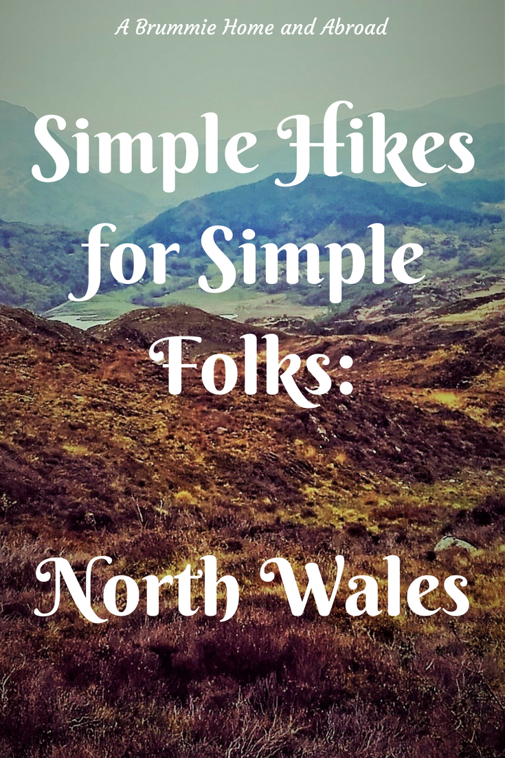 Simple Hikes for Simple Folks in North Wales