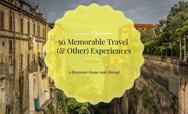 50 Memorable Travel Experiences