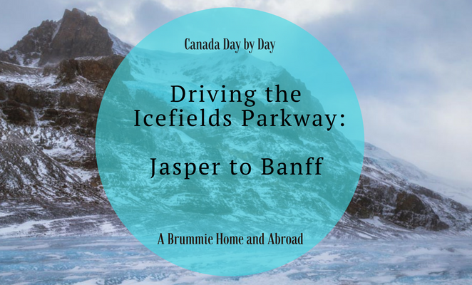 Title Page: Driving the Icefields Parkway- Jasper to Banff