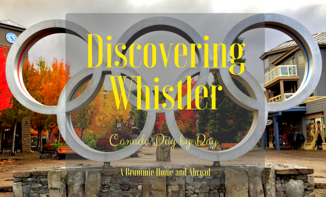Title: Discovering Whistler, Canada Day by Day, A Brummie Home and Abroad