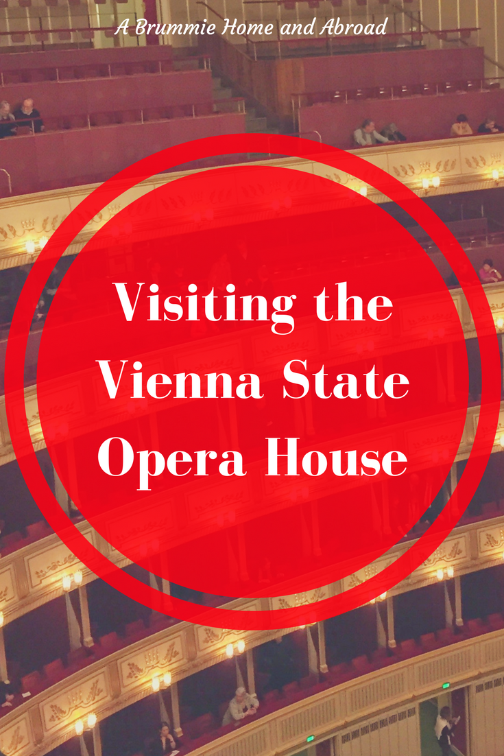 Visiting the Vienna State Opera House, November 2017. www.abrummiehomeandabroad.com