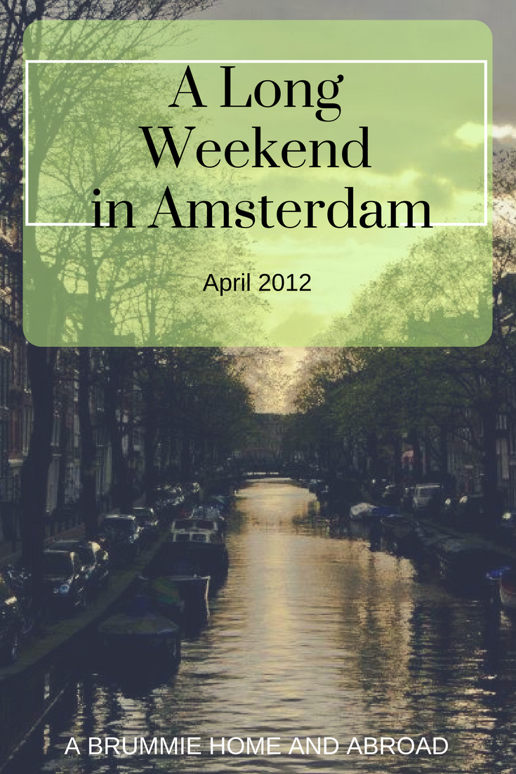 A Long Weekend in Amsterdam