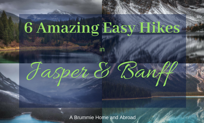 6 Amazing Easy Hikes to take in Jasper & Banff