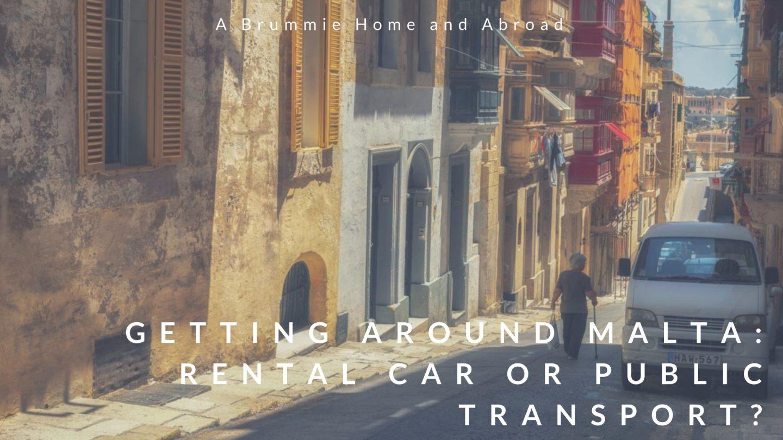 Getting Around Malta - Rental Car or Public Transport?