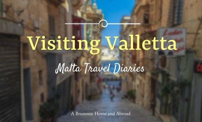 Malta Travel Diaries: Visiting Valletta