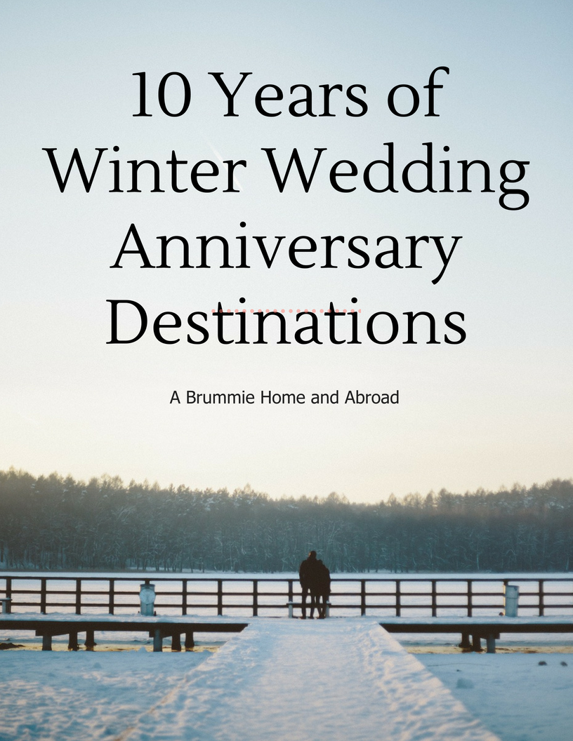 10 Years of Winter Wedding Anniversary Destinations