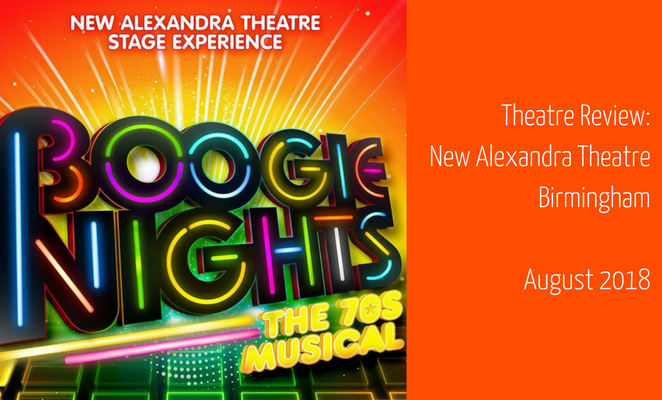 Boogie NIghts at the New Alexandra Theatre