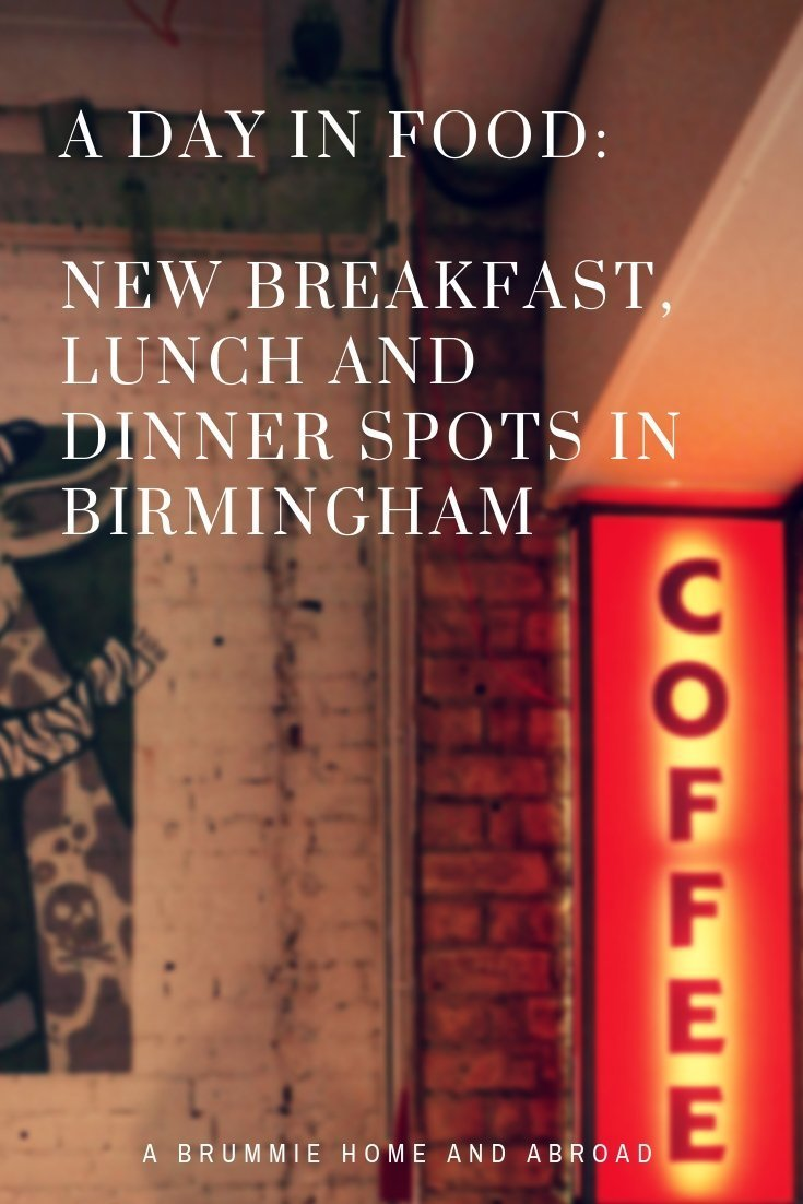 Planning on eating out in Birmingham? A Brummie Home and Abroad decided to spend January trying out new breakfast, lunch and dinner spots