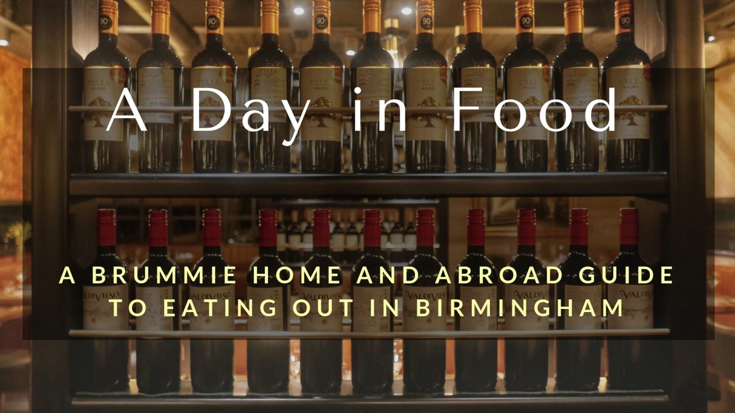 A Day in Food: A Brummie Home and Abroad Guide to Eating Out in Birmingham