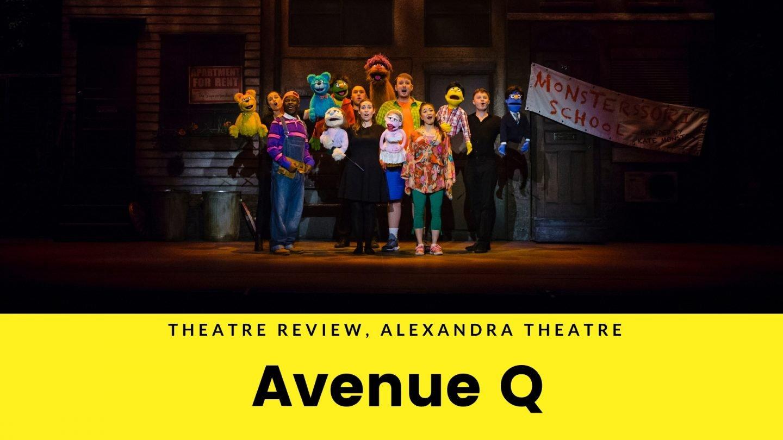Avenue Q, Alexandra Theatre, Birmingham