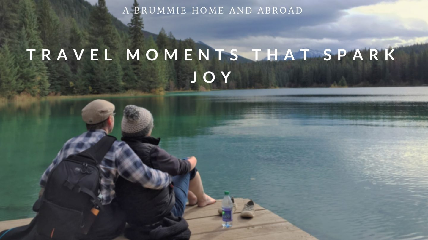 Travel Moments that Spark Joy - A Brummie Home and Abroad