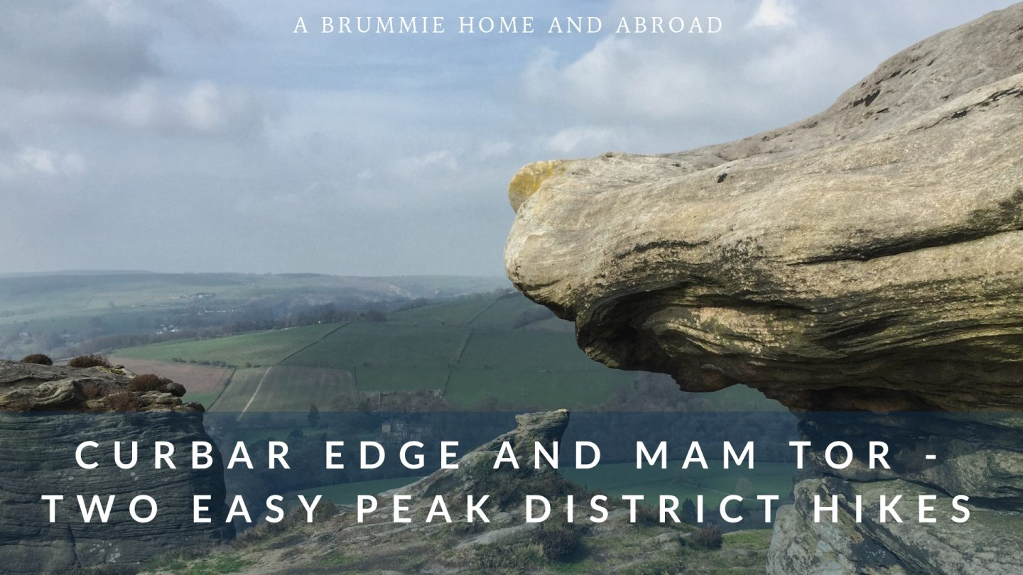 A Brummie Home and Abroad: Easy hikes in the Peak District