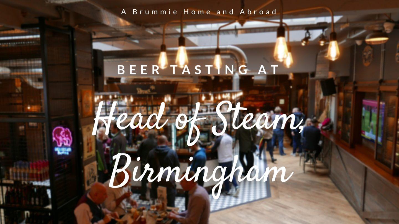 Beer Tasting at Head of Steam Birmingham