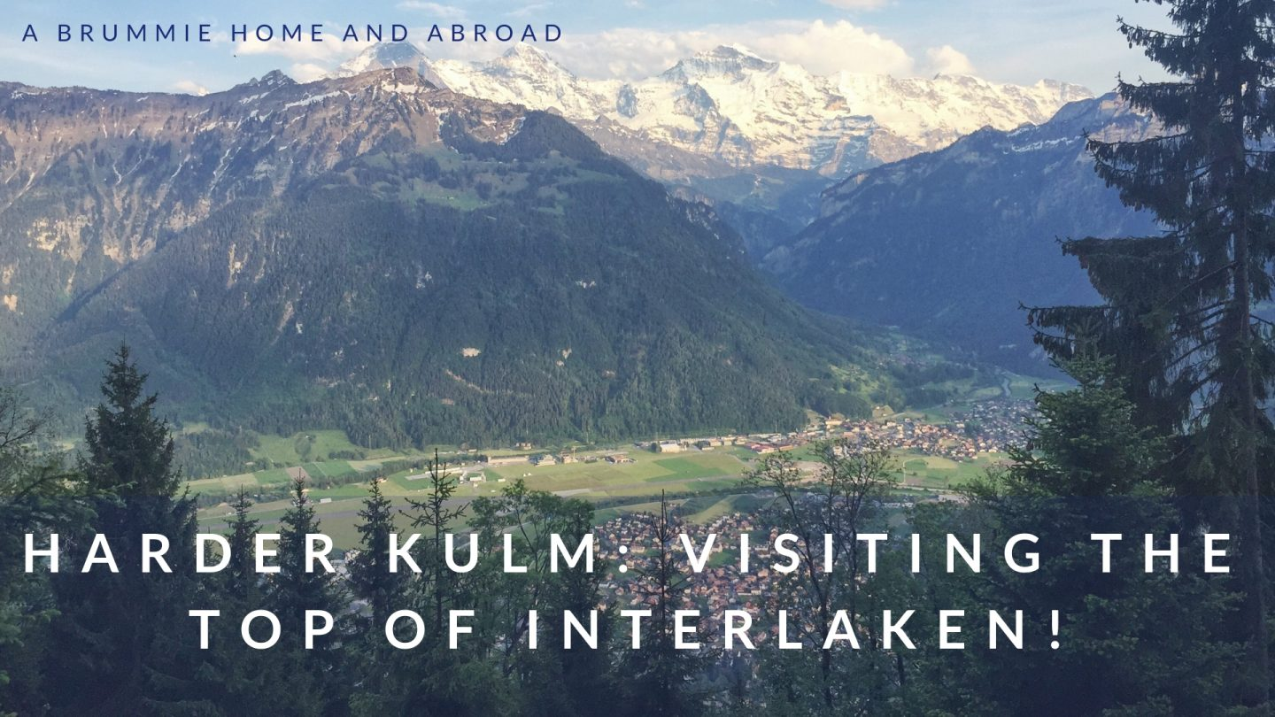 Harder Kulm: Visiting the Top of Interlaken!