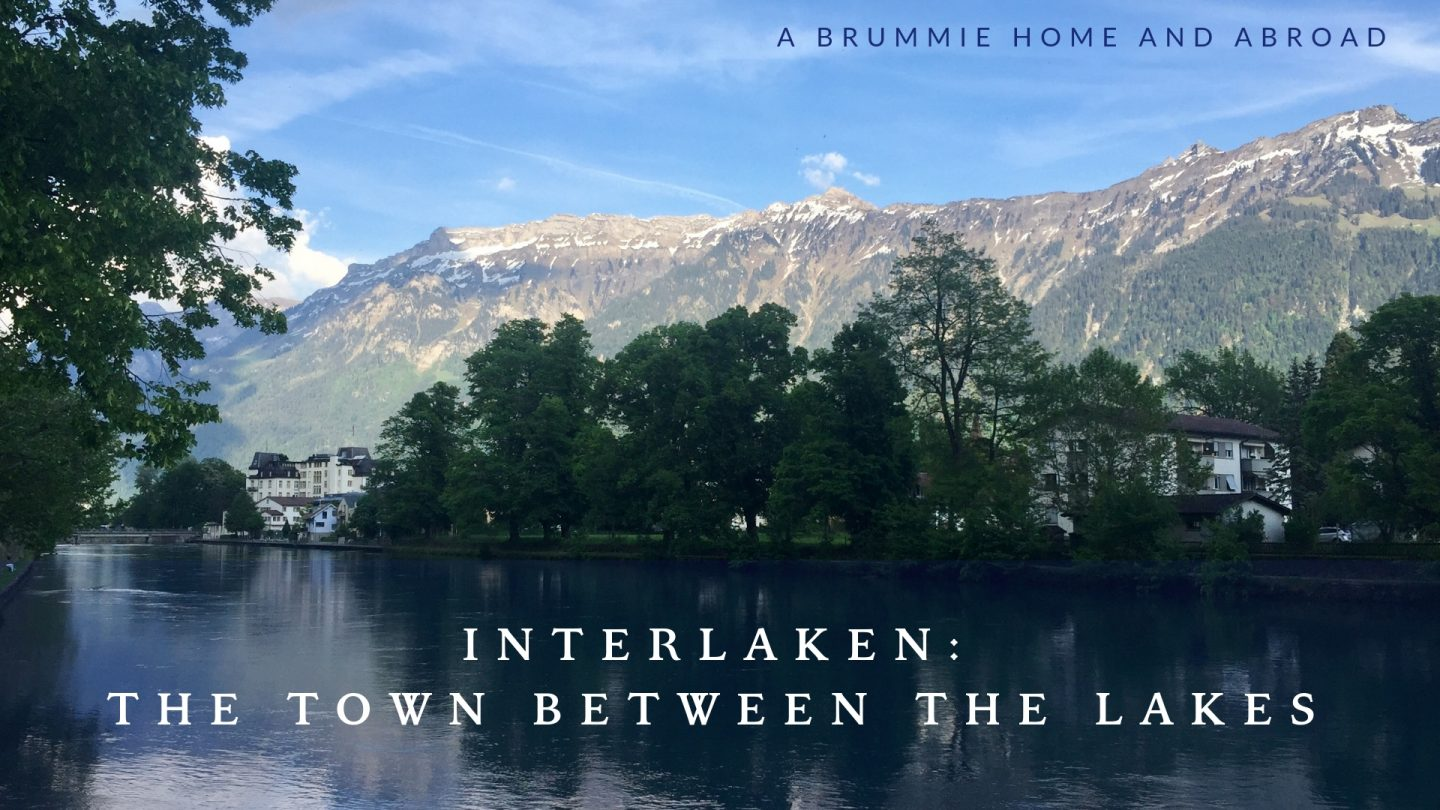 Interlaken: The Town Between The Lakes