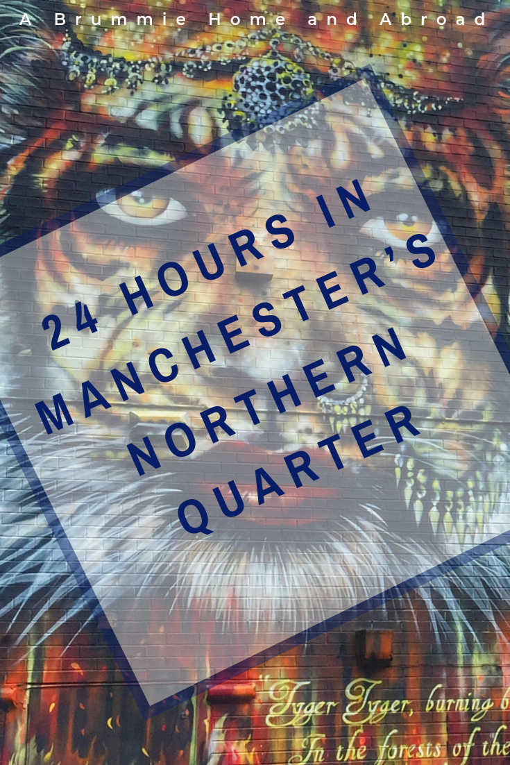 24 hours in Manchester: Exploring the Northern Quarter