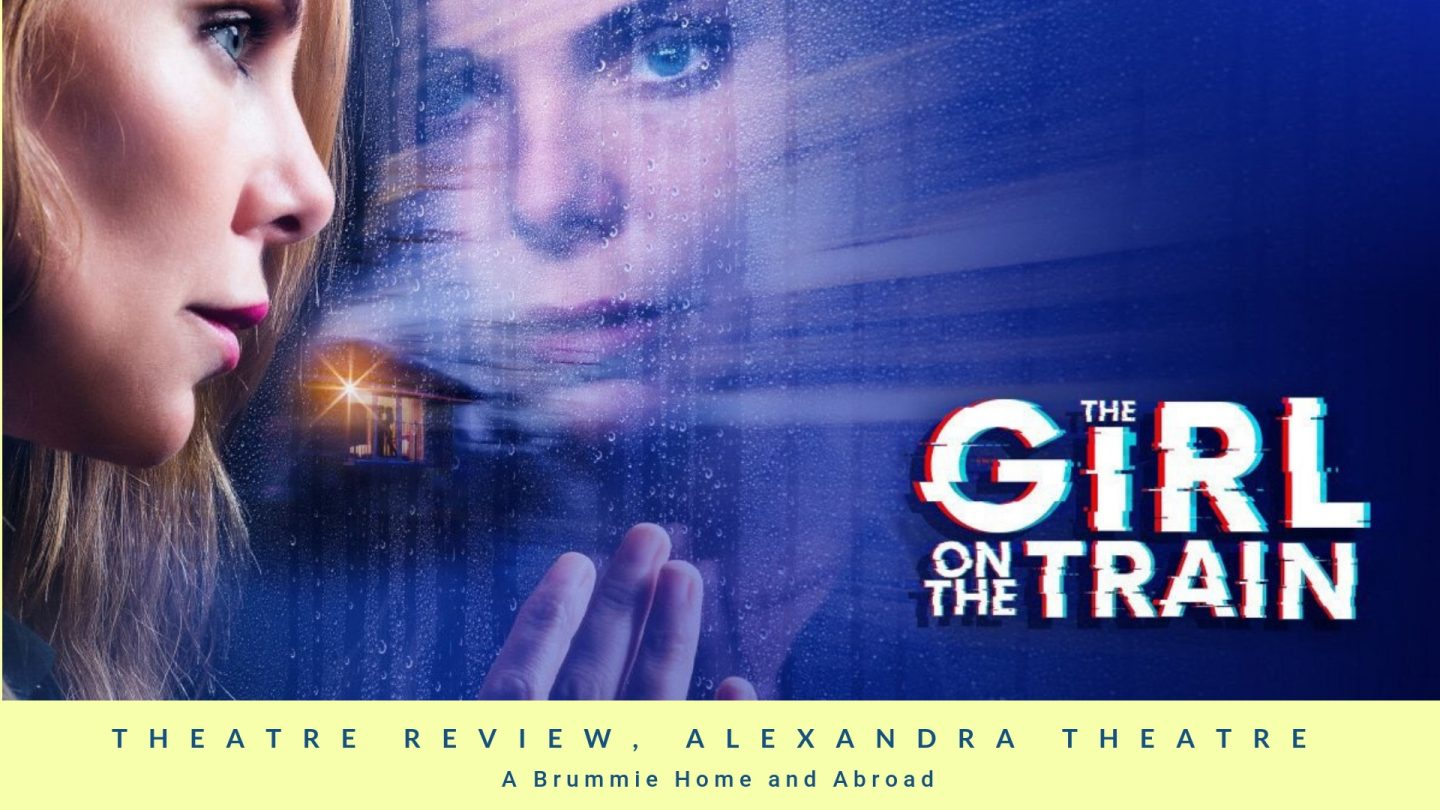 Girl on the Train: Theatre Review