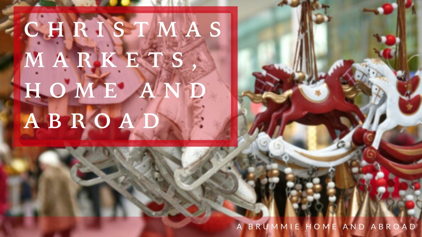 Christmas Markets, Home and Abroad