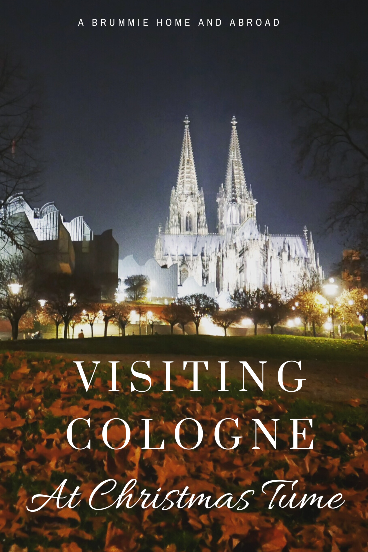 Visiting Cologne at Christmas Time