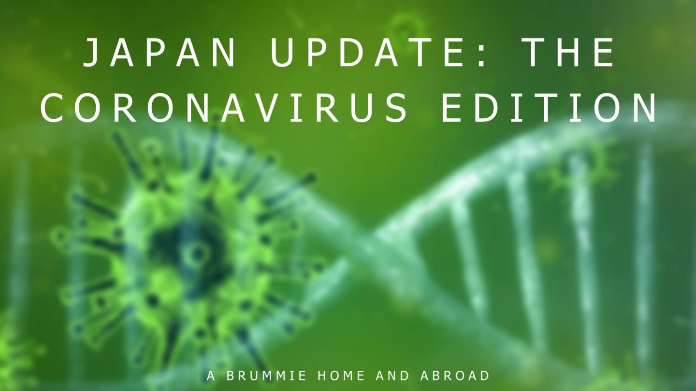 Japan Update: The Coronavirus Edition
