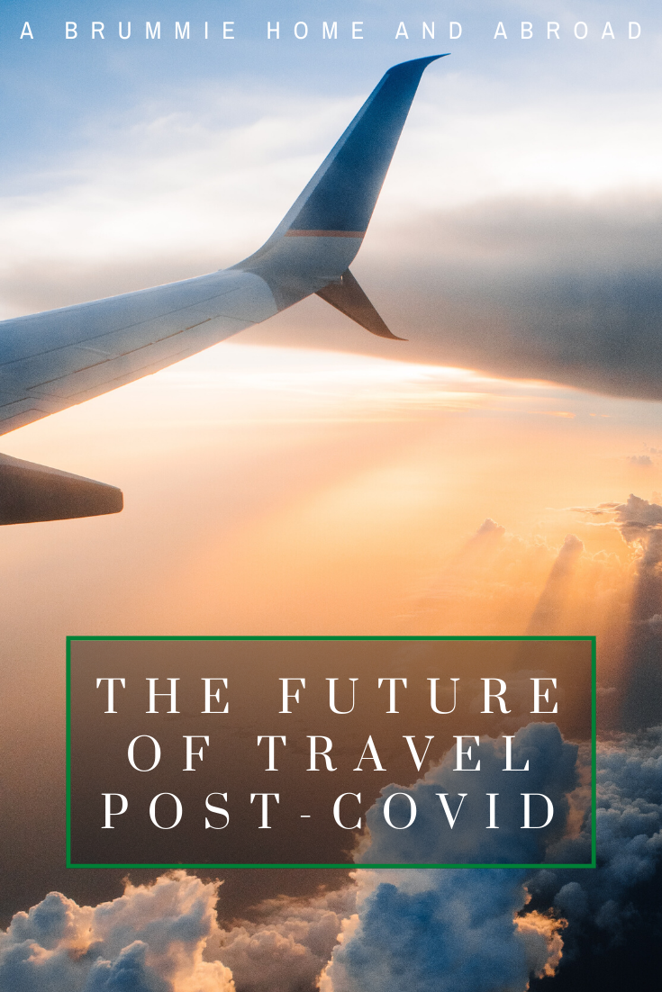 The Future Of Travel post-covid